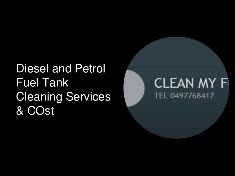 Diesel Fuel Cleaning Dieselfuelcleaning By Clean My Fuel Has Grown So Fast Since Last One Decade And Our Customer S Respo Diesel Fuel Cleaning Service Petrol