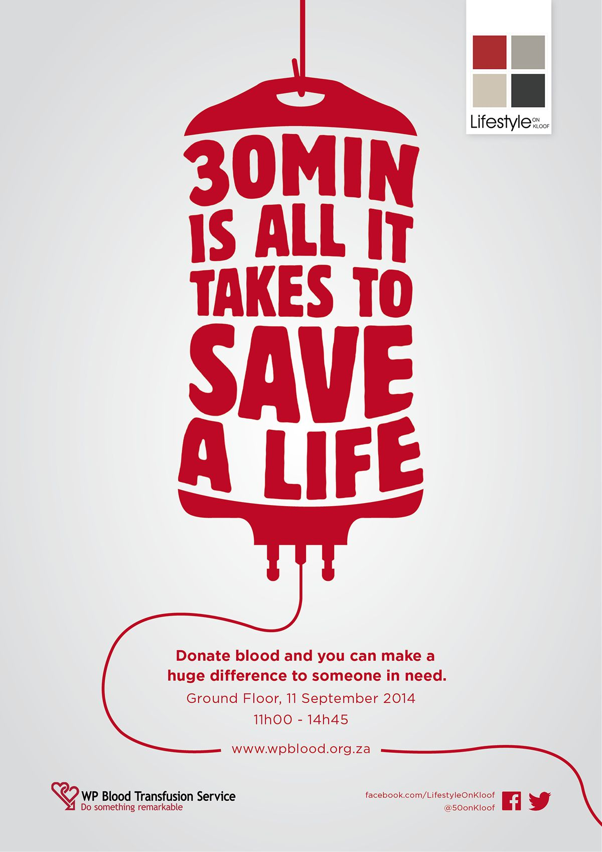 Poster design on blood donation - Blood Drive Campaign For Lifestyle On Kloof Centre The Whole Idea Was About The Little Effort It Takes To Save Someones Life Donating Blood Takes Only And