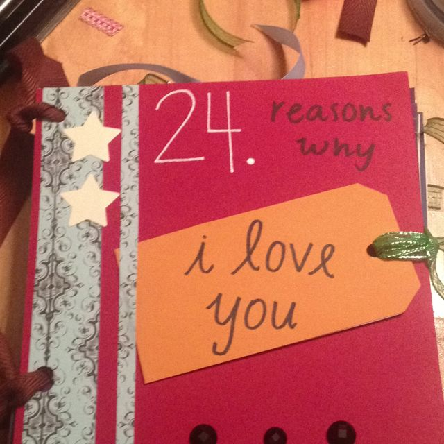 I made my boyfriend a scrapbook full of all the reasons for Cute homemade anniversary gifts for him