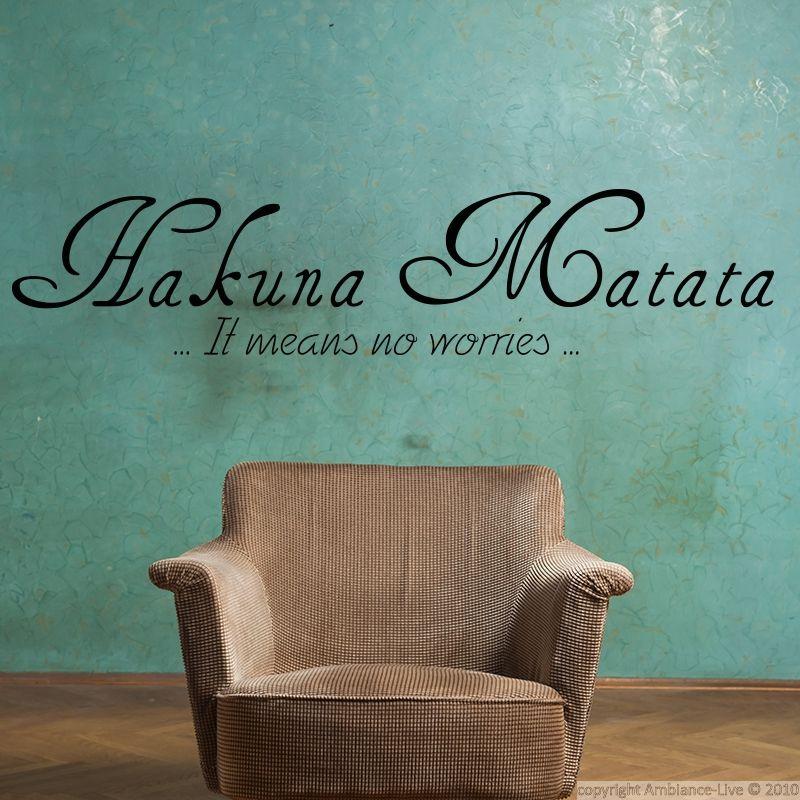 Stickers muraux citations sticker hakuna matata - Phrase stickers muraux ...