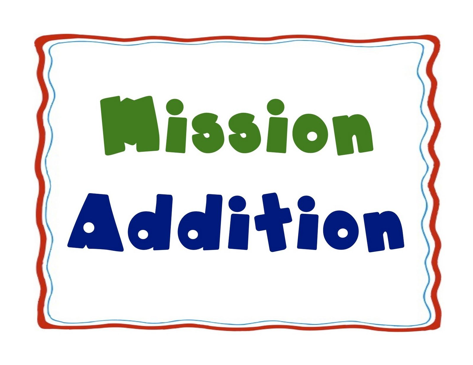 Mission Addition Free Printables