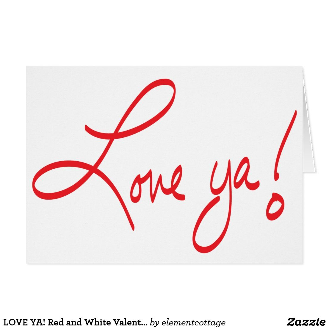 LOVE YA! Red and White Valentine Card | Valentine's Day ...