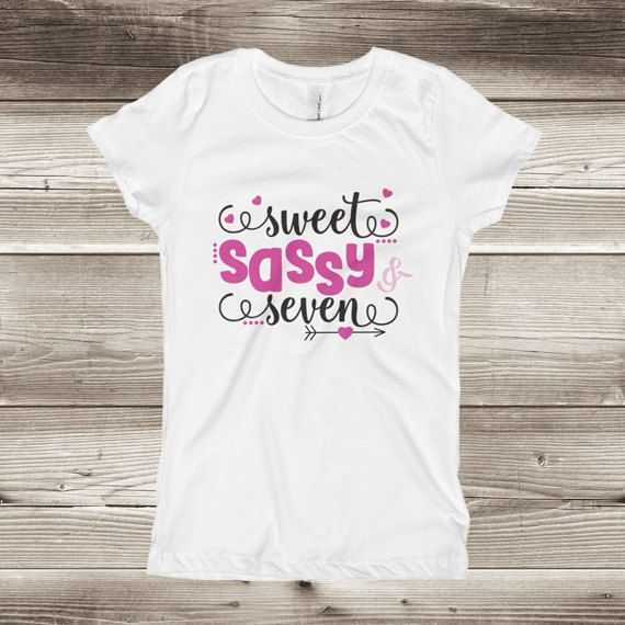 Sweet Sassy And Seven Shirt Girls 7th Birthday Year Old Seventh