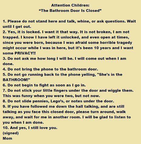 Attention Children: The Bathroom Door is CLOSED