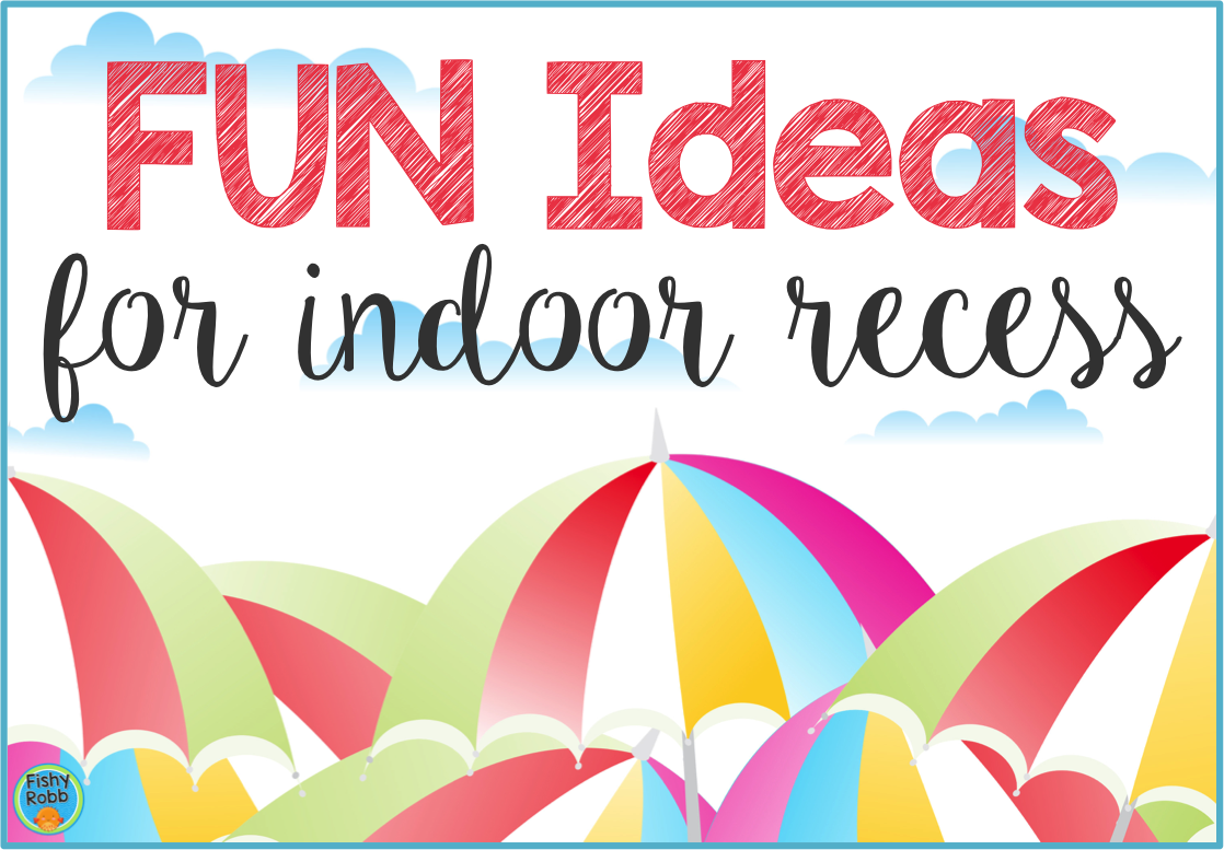 Fun Ideas for Indoor Recess Fun classroom games