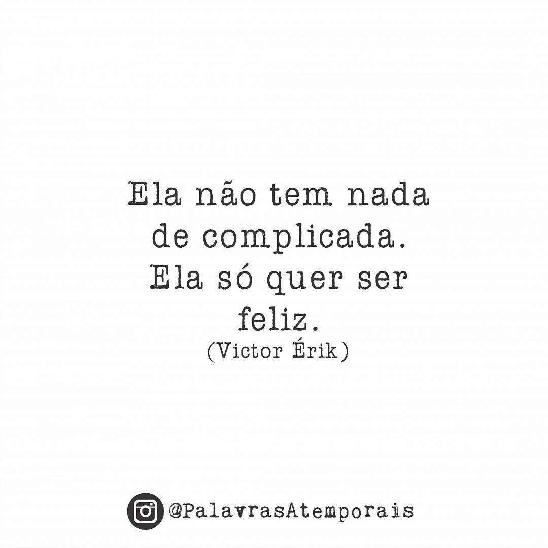 Pin De Laninha Em Justsaying Quotes Frases E Me Quotes
