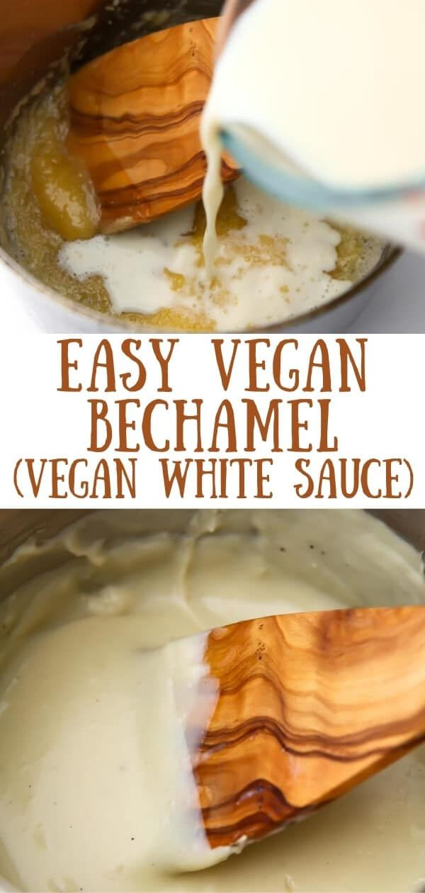 Vegan Bechamel Aka White Sauce Is Quick And Easy To Make With A Few Simple Ingredients Yet It S So Smooth Rich In 2020 White Sauce Recipes Easy Vegan Vegan Recipes