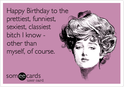 Animate your ecards with Animate Me Heres a Funny e card to use – Funny Happy Birthday Card