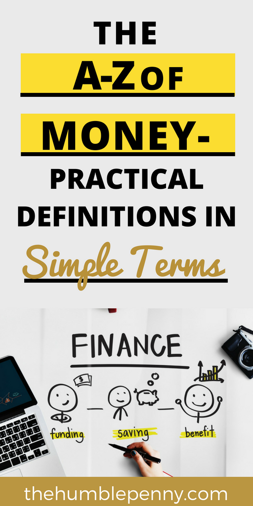 The a to z of money practical definitions in simple terms learn 90 personal finance money terms which have been defined in simple malvernweather Images