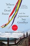 Where the Dead Pause by Marie Mutsuki Mockett