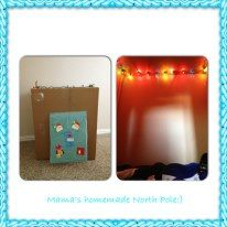 North pole,  provides hours of entertainment. Large box and cut holes at the top to string lights.