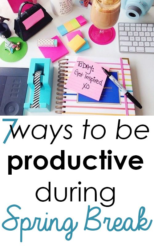 7 Ways to be Productive during Spring Break |SRtrends - Tips to use your free time during Spring Break to be productive and get stuff done!