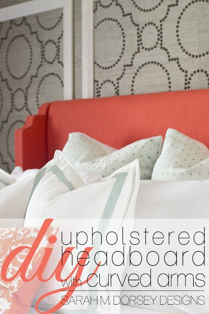 Sarah M Dorsey Designs Diy Coral Upholstered Headboard With