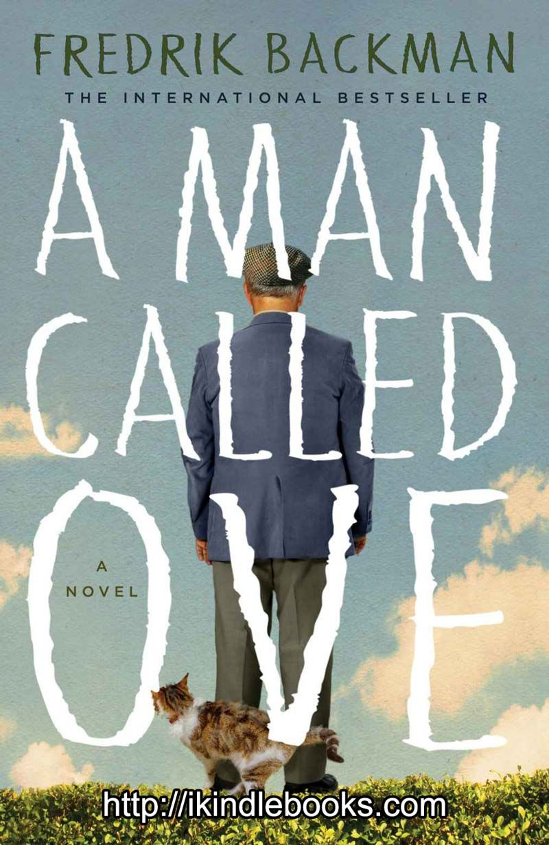 A Man Called Ove ebook EPUB/PDF/PRC/MOBI/AZW3 free download. Author:  Fredrik Backman