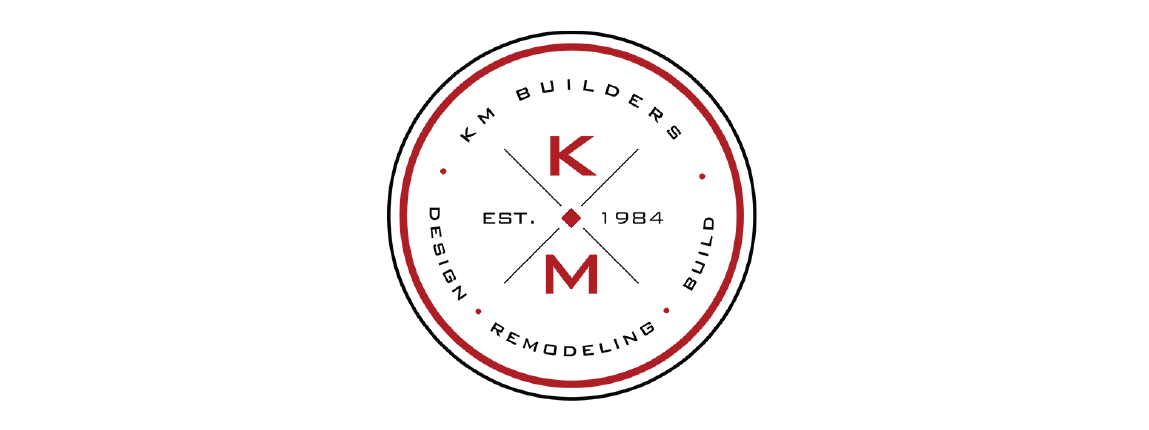 With the largest in-house remodeling staff, KM BUILDERS ...