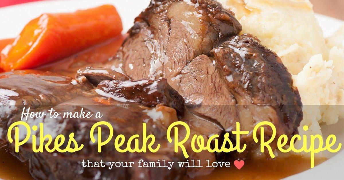 Dilesia My Wordpress Blog Pikes Peak Roast Recipe Recipes Roast Recipes