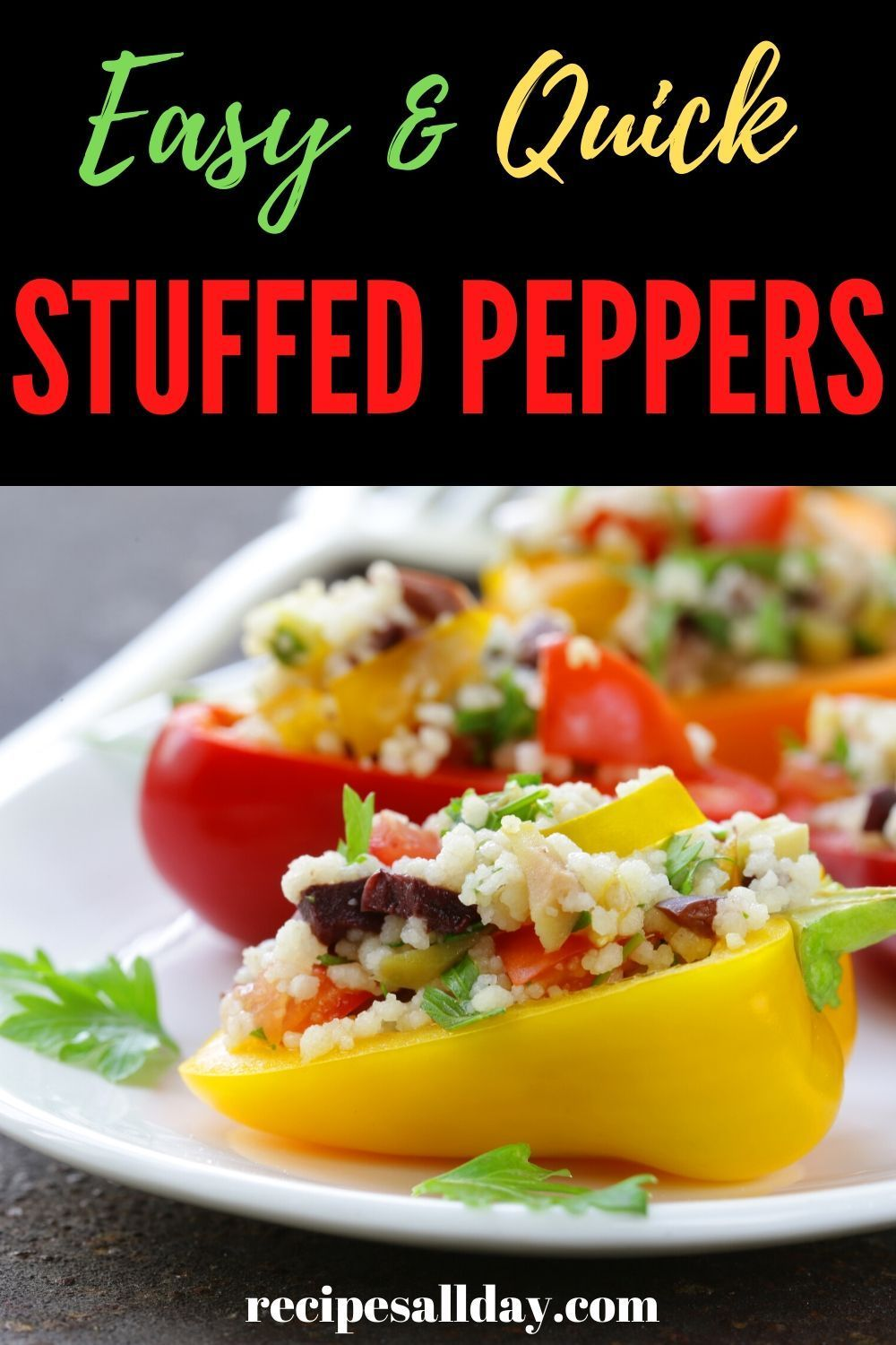 This Recipe For Stuffed Peppers Makes It So Easy To Make Your Own Stuffed Peppers It Offers Three Different Stuffings It Makes For An Unusual Colorful Side D Recipe In 2020