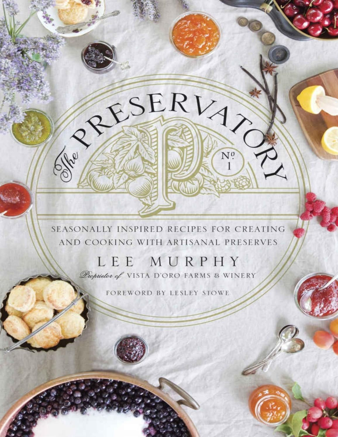 The preservatory issuu pdf download my likes pinterest pdf the hardcover of the the preservatory seasonally inspired recipes for creating and cooking with artisanal preserves by lee murphy at barnes noble forumfinder Images