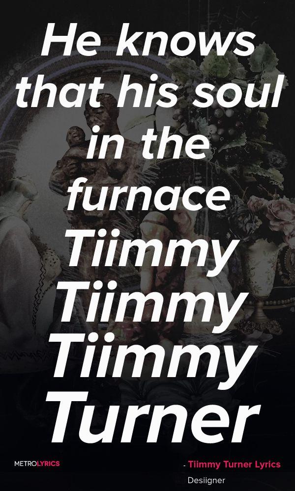 Lyric murda lyrics : Desiigner - Tiimmy Turner Lyrics and Quotes Tiimmy, Tiimmy, Tiimmy ...