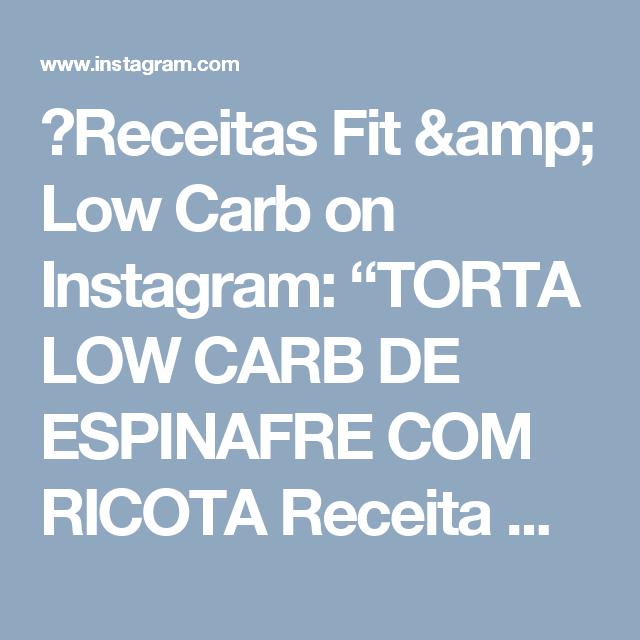 """🥑Receitas Fit & Low Carb on Instagram: """"TORTA LOW CARB DE ESPINAFRE COM RICOTA Receita  MASSA 🧀4 ovos 🧀2 cs de creme de leite lacfree(ou comum) 🧀3 cs de farinha de amêndoas(ou…"""""""