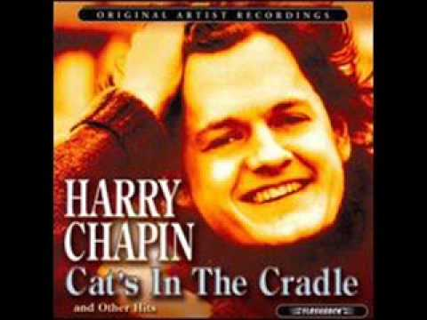 Cats In The Cradle Harry Chapin Youtube Mood Allusion Irony Cats Cradle Buy A Cat Chapin