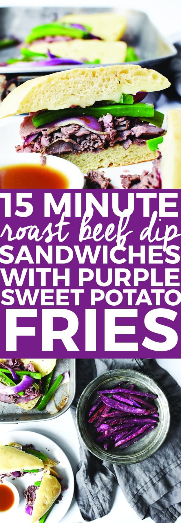 15-Minute Roast Beef Dip Sandwiches with Purple Sweet Potato Fries   beef recipe ideas, quick dinner recipes, easy sandwich recipes, homemade beef dip recipe, easy dinner recipes, purple potato recipes, how to cook purple potatoes    The Butter Half #roastbeef #sandwichrecipes #easydinner #purplepotatoes