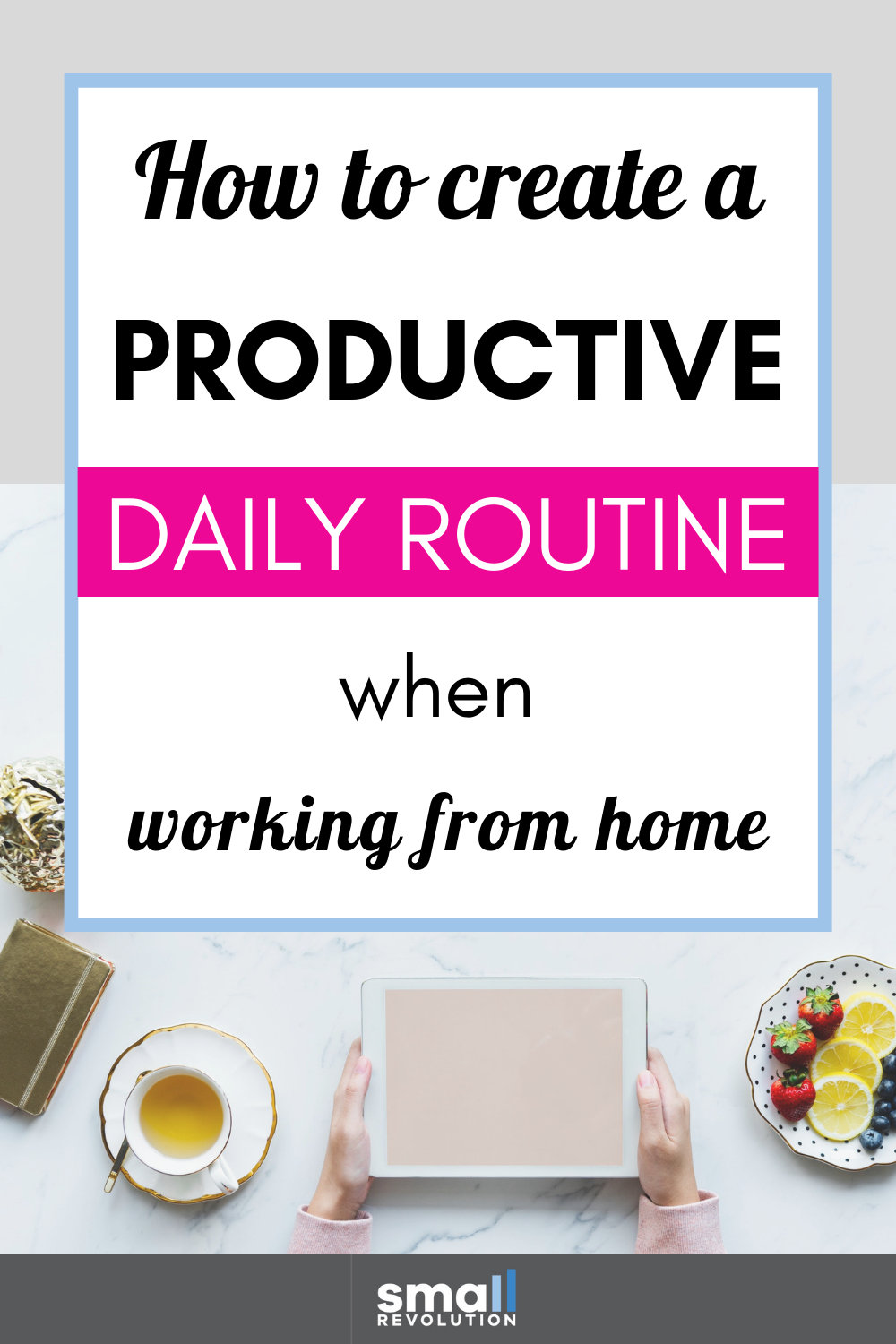 How to Create a Regular Work from Home Routine