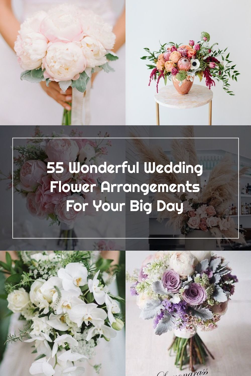 You Re Probably Familiar With Some Of The Most Common Wedding Flower Arrangements Such As Bouq In 2020 Wedding Flowers Wedding Flower Arrangements Flower Arrangements