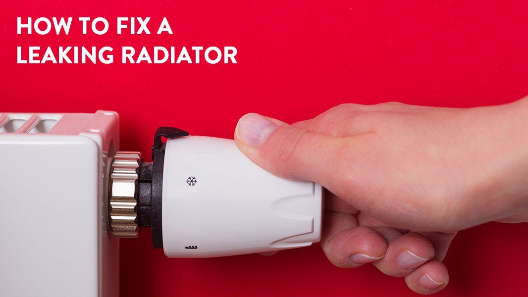 How to fix a leaking radiator home radiators