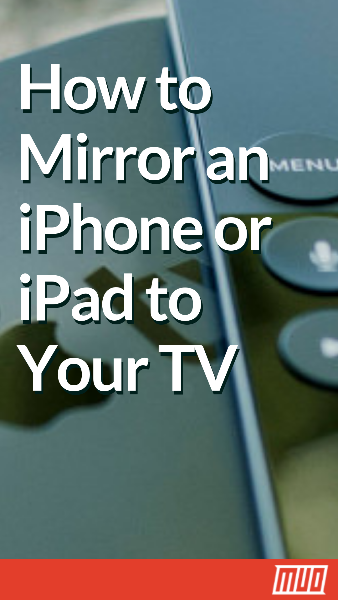 How to Screen Mirror an iPhone or iPad to Your TV Iphone