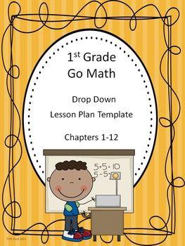 Go Math 1st Grade Drop Down Lesson Template Math Go Math Lesson