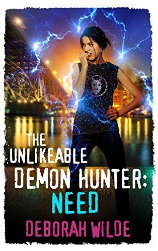 Arc Review The Unlikeable Demon Hunter Need Nava Katz 3 By Deborah Wilde Demon Hunter Fantasy Romance Romance Audiobooks