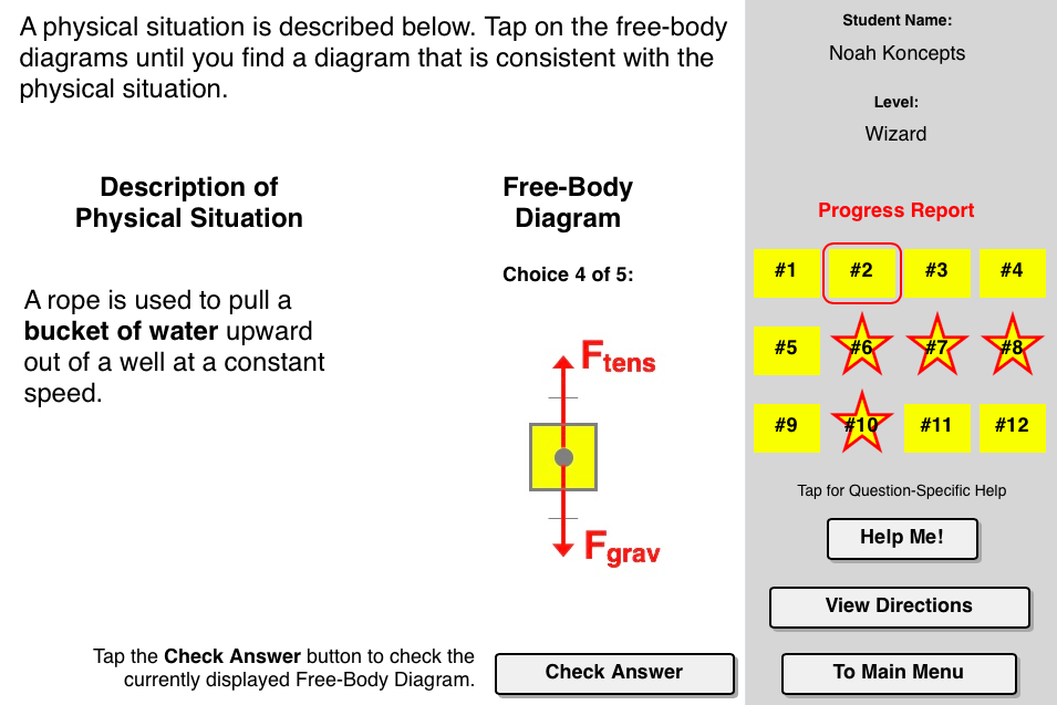 Match That Free Body Diagram Concept Builder Challenges A Learner To Utilize An Understanding Of Force Types In Or Body Diagram Physics Projects Newtons Laws