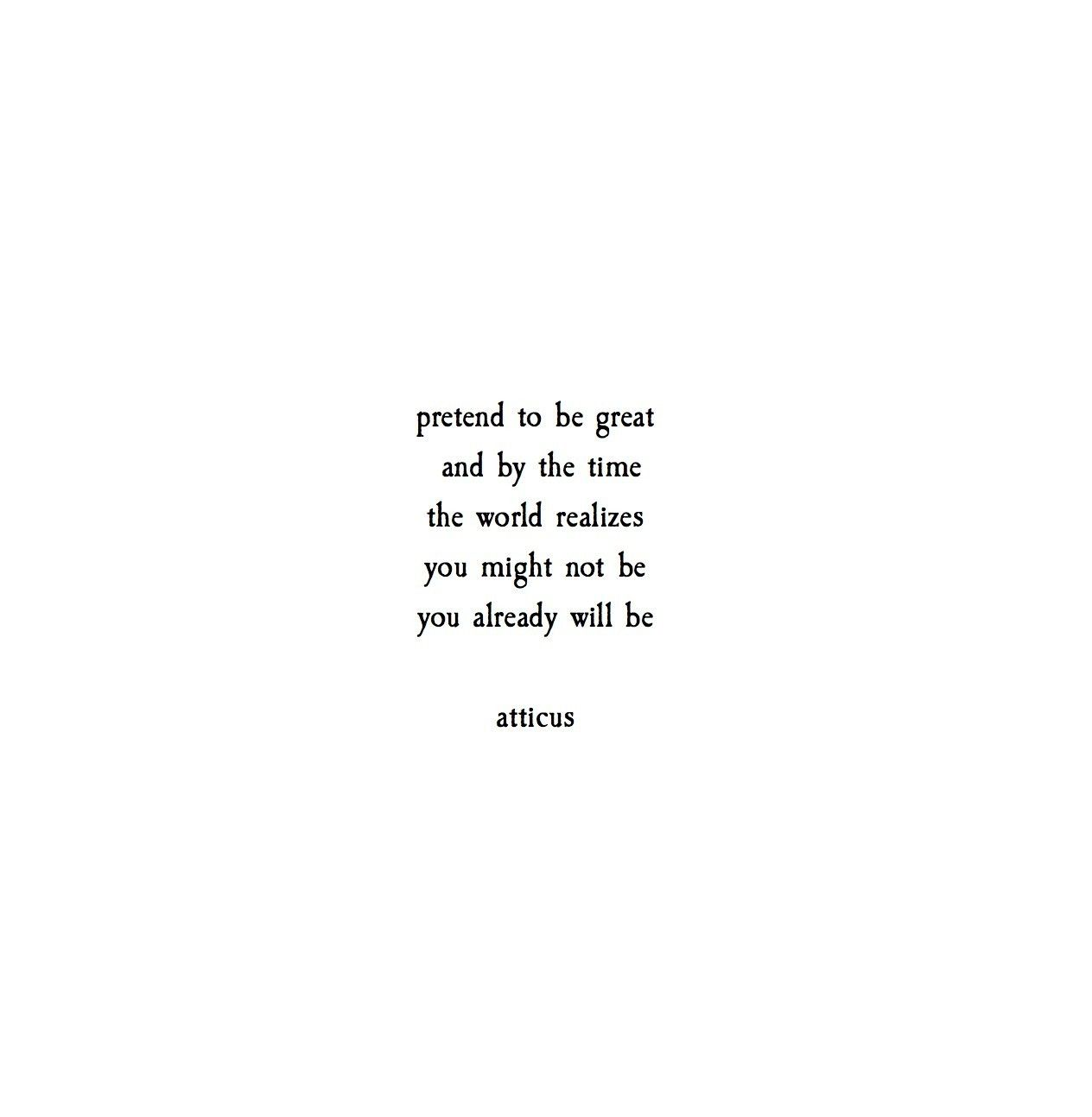 "Life Quotes Poetry: ""Pretend"" @Atticuspoetry #atticuspoetry #poetry #poems"