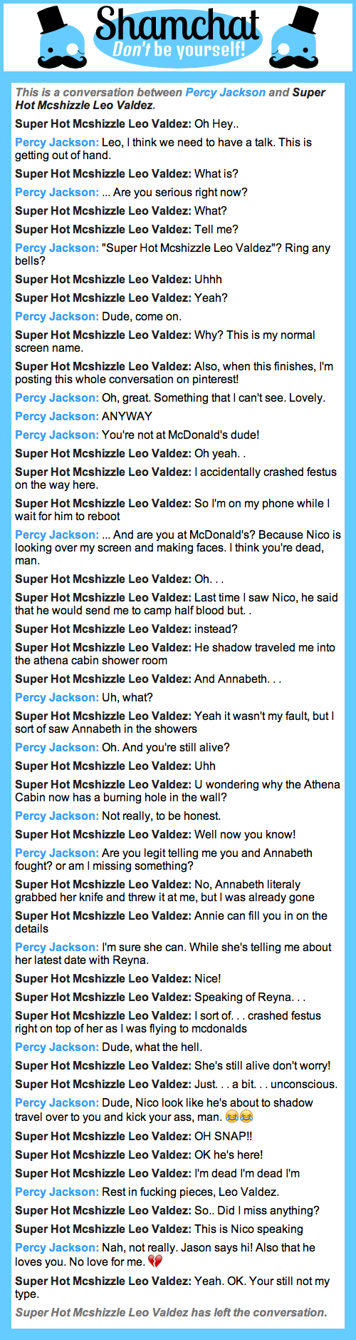 A conversation between Super Hot Mcshizzle Leo Valdez and Percy Jackson