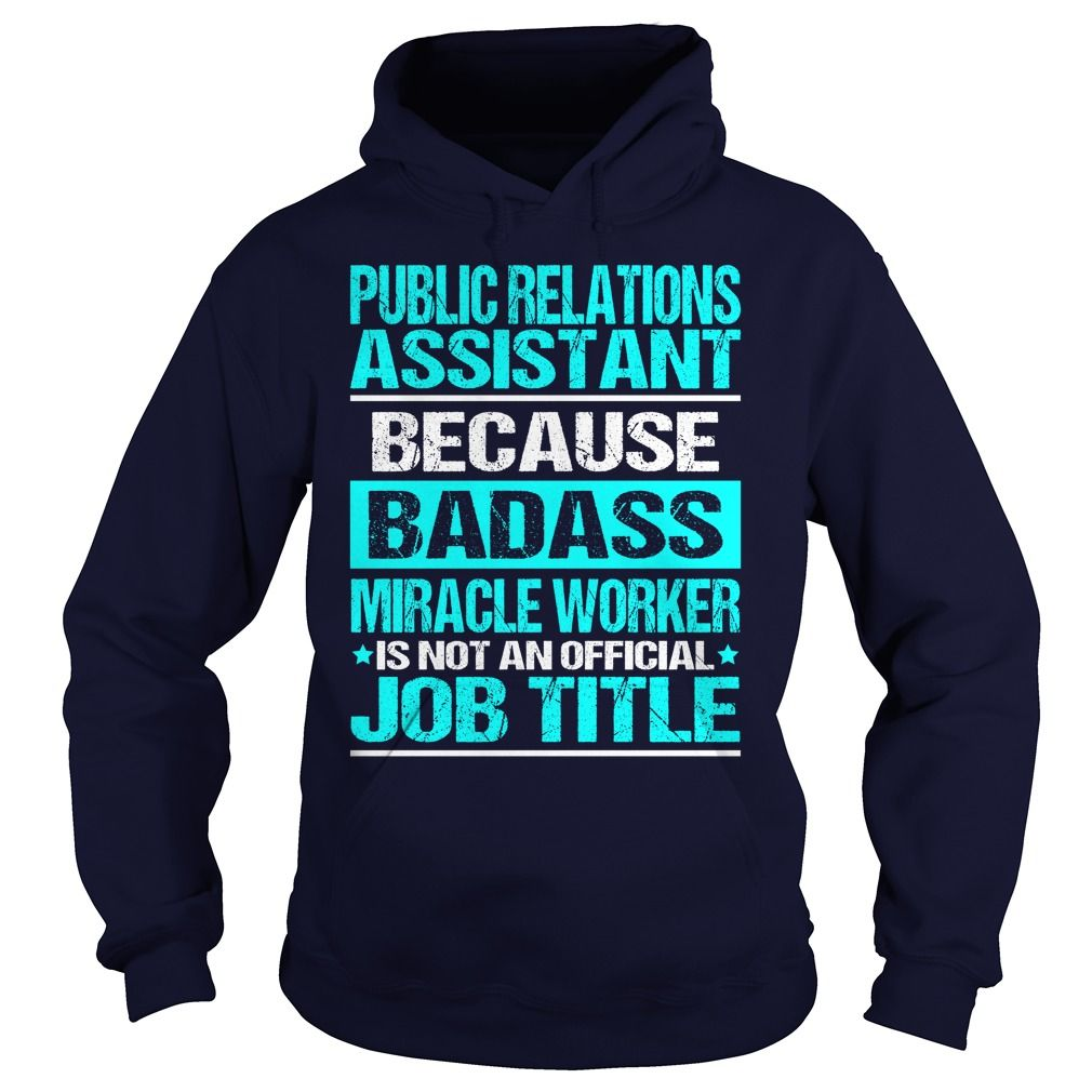 Awesome Tee For Public Relations Assistant T-Shirts, Hoodies. SHOPPING NOW ==►…
