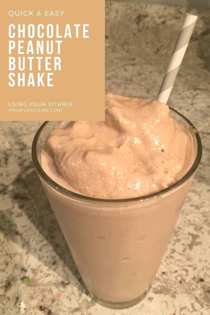 Quick Chocolate Peanut Butter Shake with Vitamix