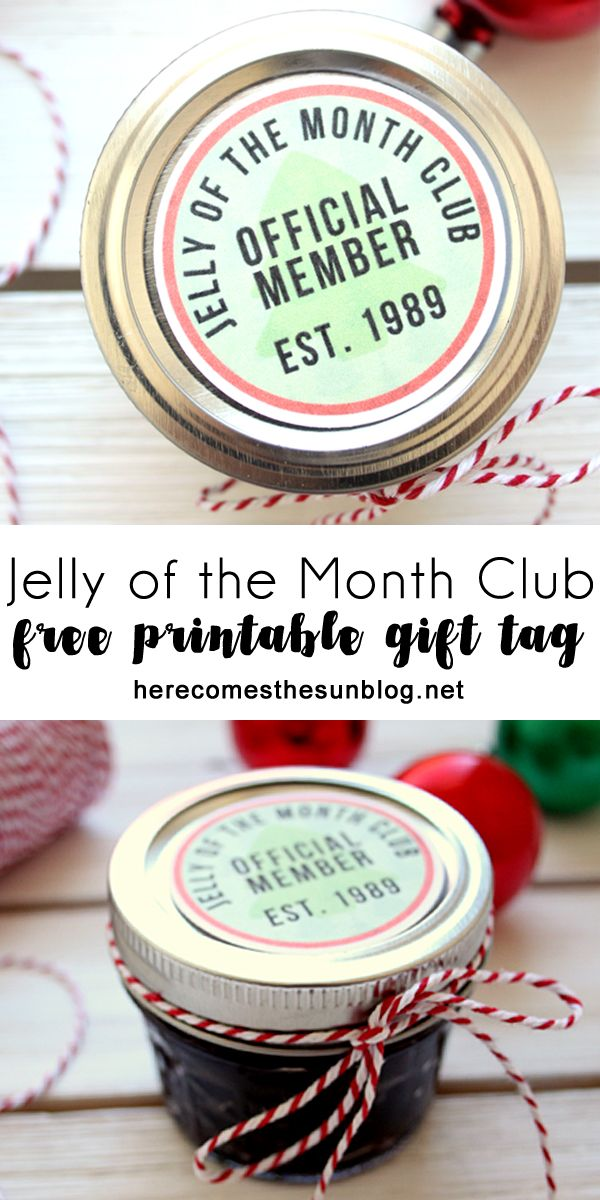 Jelly Of The Month Club Gift Tags Gift Free Printables And Home