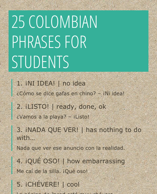 The Colombian List Of Spanish Slang Expressions Every Student Should Know Infographic Spanish Phrases Spanish