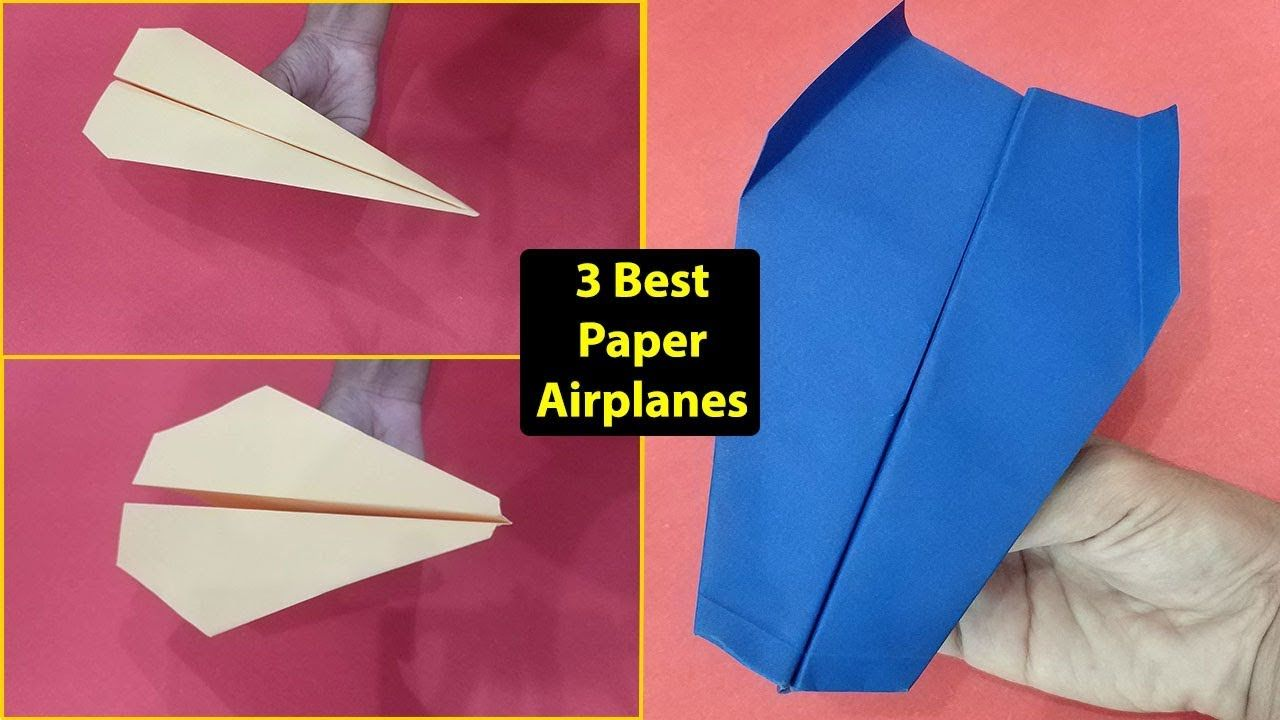 Top 3 Best Paper Airplanes That Flies Far Long Distance 100 Feet Mo Paper Airplanes Make A Paper Airplane How To Make Paper