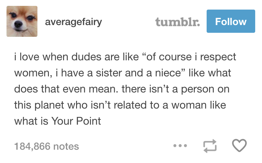 19 Tumblr Posts For Women Who Are Sick And Tired Of Bullshit