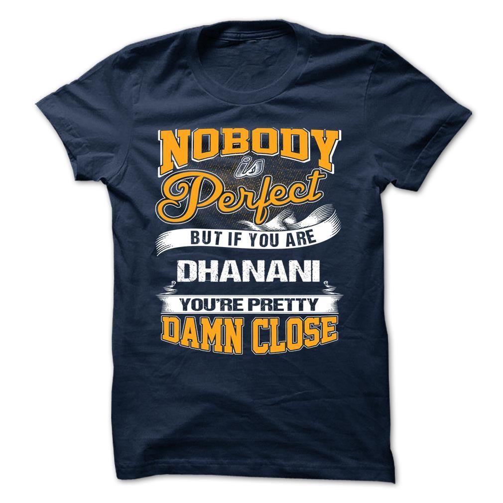[Top tshirt name origin] DHANANI Shirts This Month Hoodies, Funny Tee Shirts