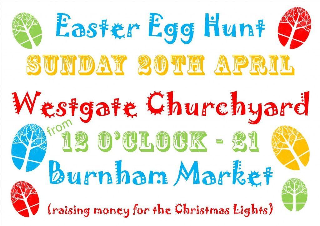 Easter Egg Hunt Burnham Market - Sunday 20th April
