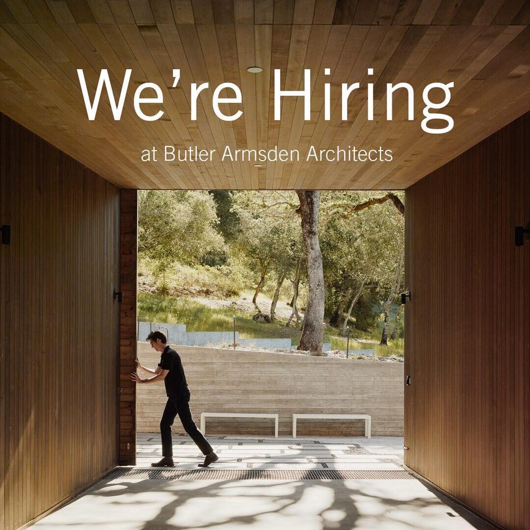 Butler Armsden Architects On Instagram We Re Seeking Architects