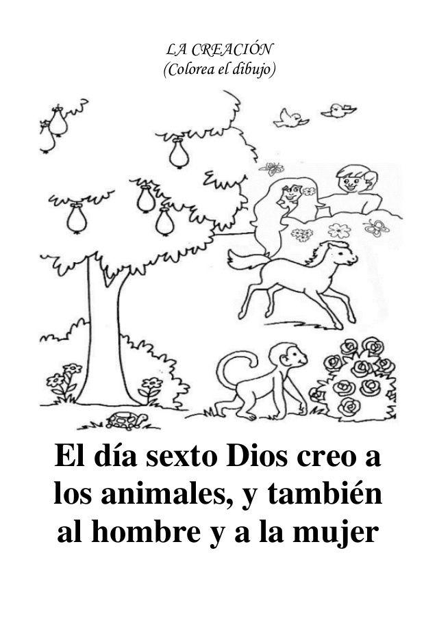 LA CREACIÓN (Colorea el dibujo)El día sexto Dios creo alos animales ...