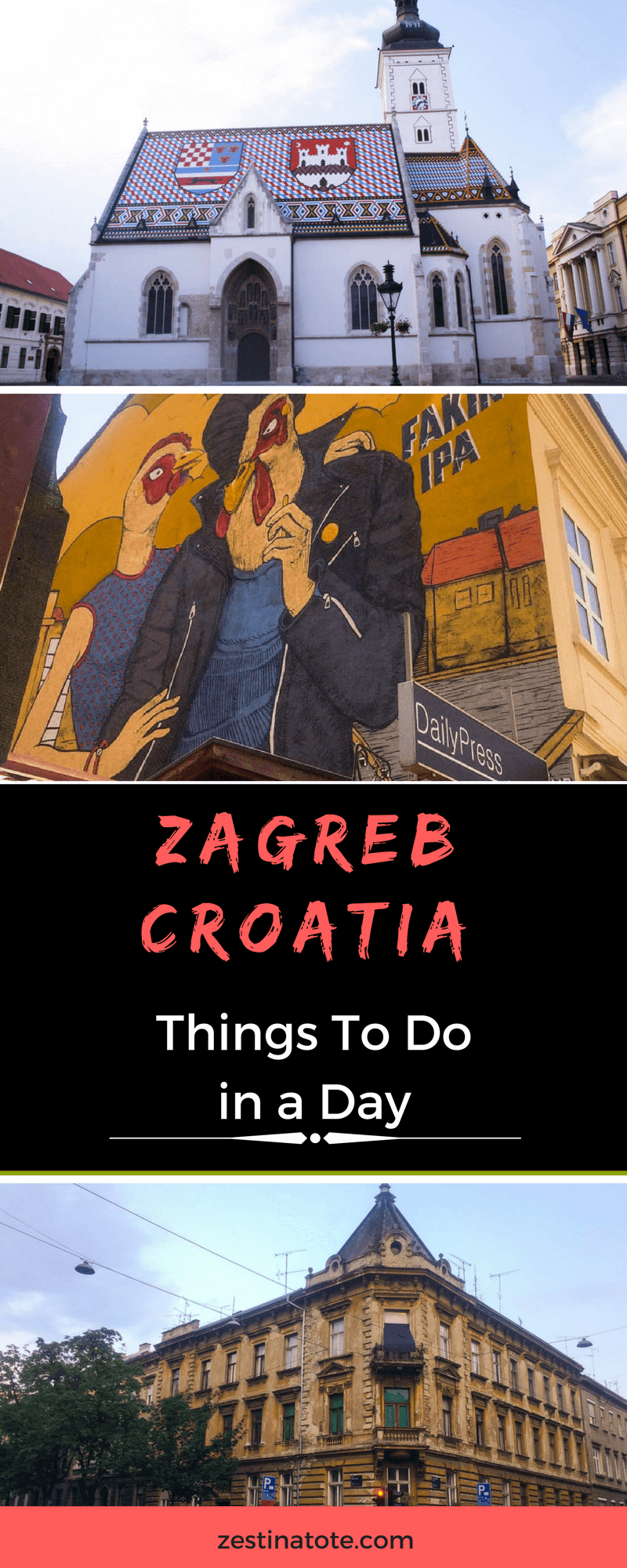 What To Do In Zagreb In One Day A Quick Stopover To See Top Attractions Zagreb Croatia Zagreb Croatia