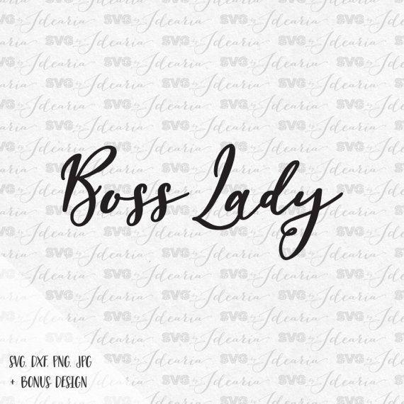Boss Lady Svg Hustle Svg Svg Files Sayings Svg Files Svg
