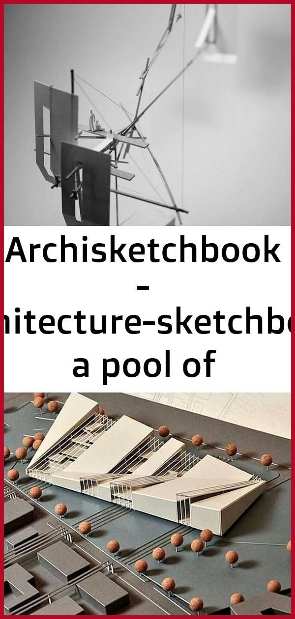 Archisketchbook  architecture-sketchbook a pool of architecture drawings models and ideas 4 archisk