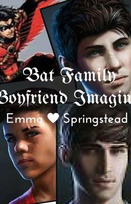 Bat Family Boyfriend Imagines | Wattpad Stories | Damian wayne