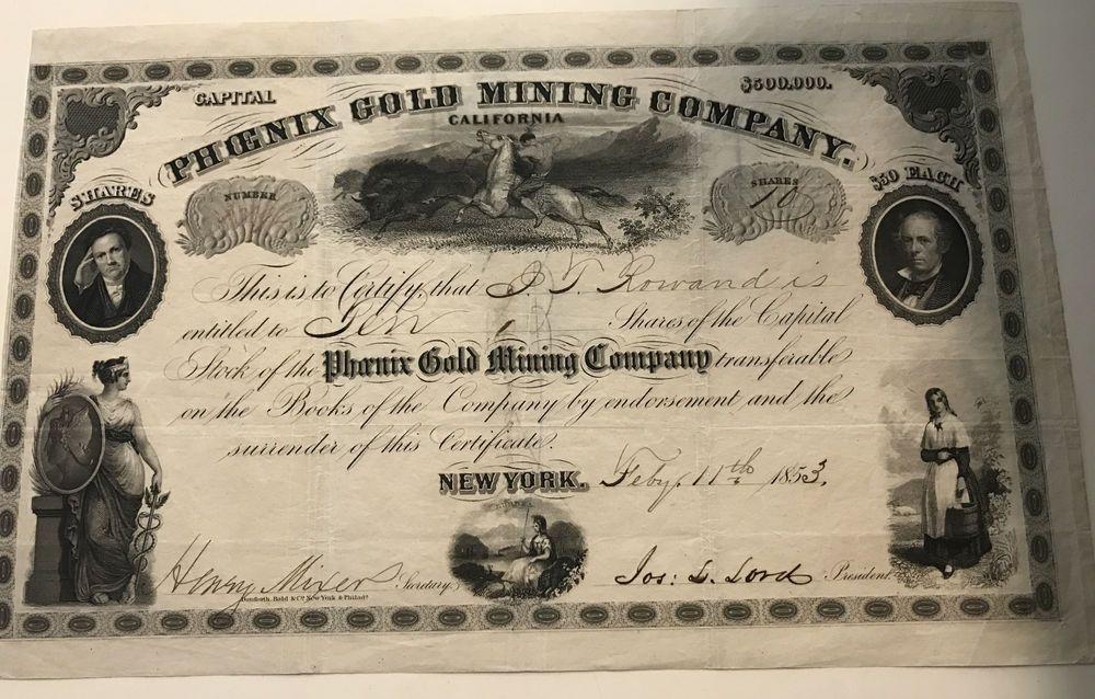 1853 stock certificate phoenix gold mining co california